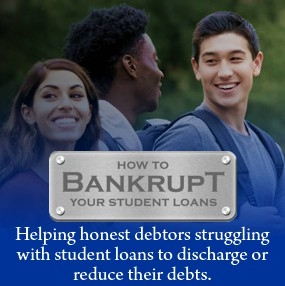 How to Bankrupt Your Student Loans