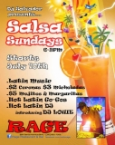 Salsa Sundays @ Rage Restaurant & Bar - If you like your salsa (and men) hot and spicy, then this is the place to be.