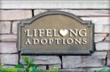 LifeLong Adoptions, Inc. - As a premier adoption service, we strive to provide our prospective adoptive parents with care, support and understanding. With a staff that has over 20 years of experience, and a personal connection to the miracle of adoption, we guide both adoptive parents and birthparents through the adoption process with sensitivity and reliability.