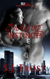 ENDURING INSTINCTS by S.J. Frost - Book 2 in the Instincts Series.