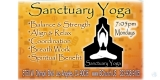Sanctuary Yoga Mondays 7pm - Join all levels for Sanctuary Yoga now on Mondays at 7pm.