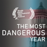 THE MOST DANGEROUS YEAR - East Coast Premiere at RIIFF Image 2