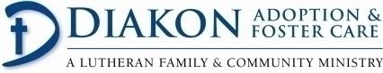Diakon Adoption and Foster Care