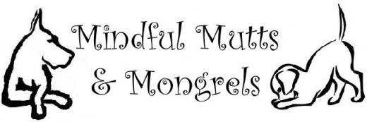 Mindful Mutts & Mongrels