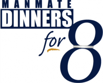 ManMate Dinners for 8