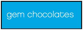 Gem Chocolates
