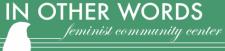 In Other Words Feminist Community Center