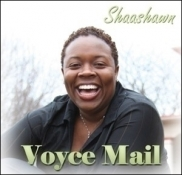 The Voyce! Shaashawn Dial