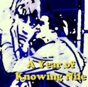 A Year of Knowing Nile